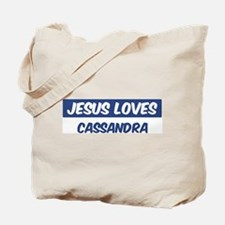 Jesus Loves Cassandra Tote Bag