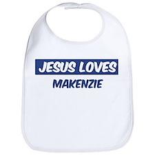 Jesus Loves Makenzie Bib