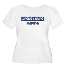 Jesus Loves Madisyn T-Shirt