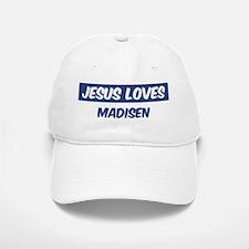 Jesus Loves Madisen Baseball Baseball Cap