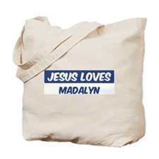 Jesus Loves Madalyn Tote Bag