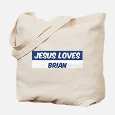 Jesus Loves Brian Tote Bag
