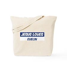 Jesus Loves Evelin Tote Bag