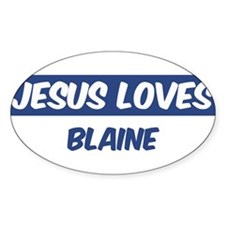 Jesus Loves Blaine Oval Decal