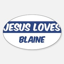 Jesus Loves Blaine Oval Decal