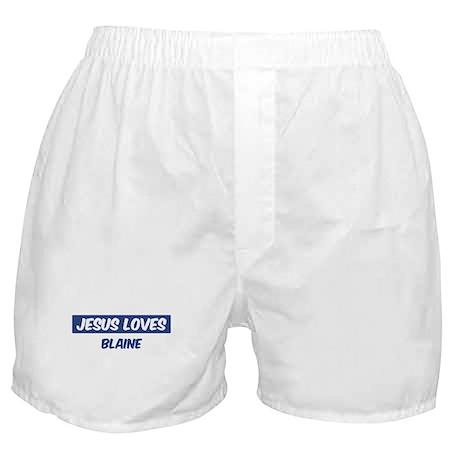 Jesus Loves Blaine Boxer Shorts