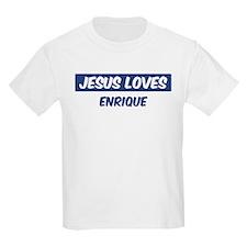 Jesus Loves Enrique T-Shirt