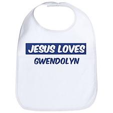 Jesus Loves Gwendolyn Bib