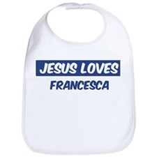 Jesus Loves Francesca Bib