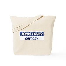 Jesus Loves Gregory Tote Bag