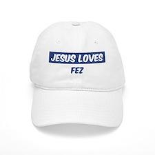 Jesus Loves Fez Baseball Cap