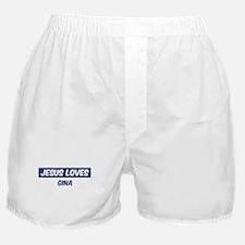 Jesus Loves Gina Boxer Shorts