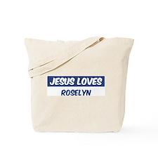 Jesus Loves Roselyn Tote Bag