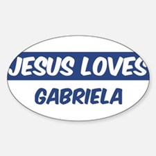 Jesus Loves Gabriela Oval Decal