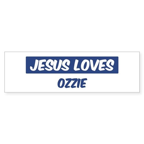 Jesus Loves Ozzie Bumper Sticker
