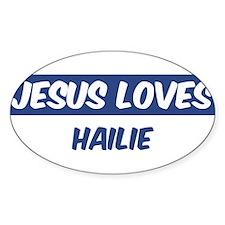 Jesus Loves Hailie Oval Decal