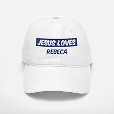 Jesus Loves Rebeca Baseball Baseball Cap