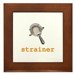 Strainer Framed Tile