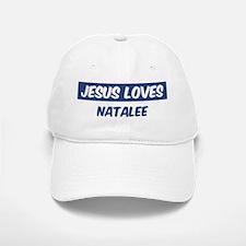 Jesus Loves Natalee Baseball Baseball Cap