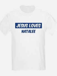 Jesus Loves Natalee T-Shirt