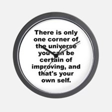 Theres only one corner of the universe you can be. Wall Clock
