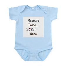 Measure Twice  Infant Creeper