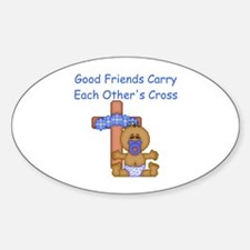 Good Friends... Oval Decal
