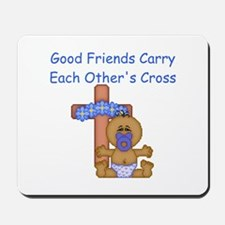 Good Friends... Mousepad