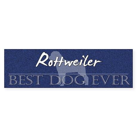 Best Dog Ever Rottweiler Bumper Sticker