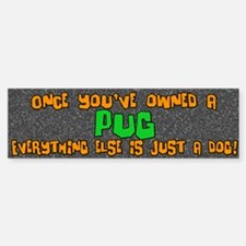 Just a Dog Pug Bumper Car Car Sticker