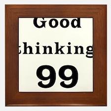 Good Thinking 99 Framed Tile