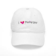 I Love Playing Golf Baseball Cap