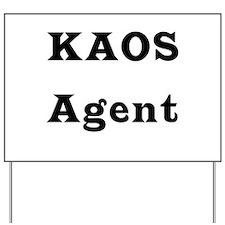 Kaos Agent Yard Sign