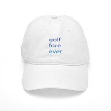 Golf Fore Ever Baseball Cap