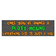 Just a Dog Plott Hound Bumper Bumper Sticker