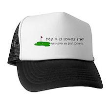 My Kid Loves Me Trucker Hat