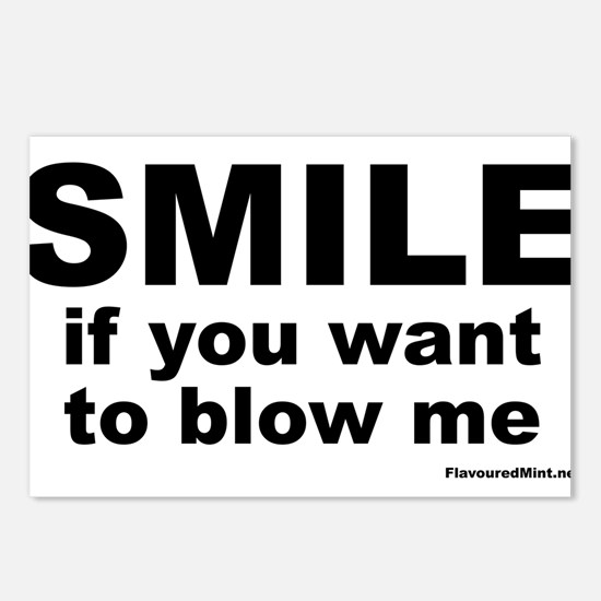 SMILE If you want to blow me Postcards (Package of