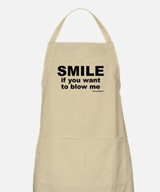 SMILE If you want to blow me BBQ Apron