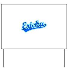 Retro Ericka (Blue) Yard Sign