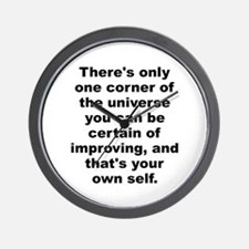 Funny Theres only one corner of the universe you can be. Wall Clock