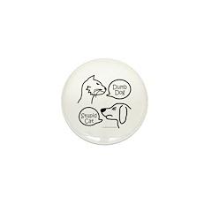 DUMB DOG STUPID CAT Mini Button (100 pack)