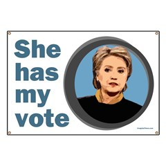 Clinton 08: She Has My Vote Banner