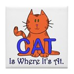 CAT is where it's at! Tile Coaster