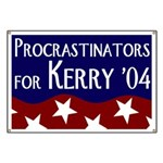 Procrastinators for John Kerry Banner