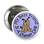 My Best Friend is a Shelter D 2.25