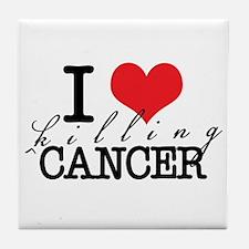 i heart killing cancer Tile Coaster