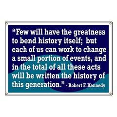 Robert F. Kennedy Quotation Banner