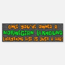 Just a Dog Norwegian Elkhound Bumper Bumper Bumper Sticker