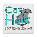 Cat Hair is My Favorite Acces Tile Coaster