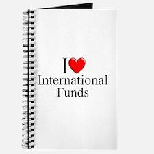 """I Love (Heart) International Funds"" Journal"